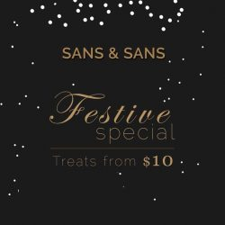 [Sans & Sans] Long awaited Sans & Sans Christmas Sale awaits you at The Centrepoint atrium from 25 Dec!
