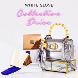 [Reebonz] WHITE GLOVE COLLECTION DRIVE:Consign your pre-owned luxury items personally with us and receive a $100 voucher to shop