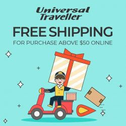 [Universal Traveller] More reasons to cheer: did you know we provide free shipping on orders above $50?