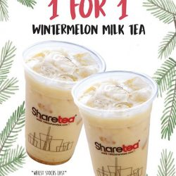 [Sharetea Singapore (歇脚亭)] Clearing those Monday blues with 1 FOR 1: Wintermelon Milk Tea at all Sharetea outlets!
