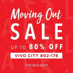 [THE FACE SHOP Singapore] We're having a Moving Out Sale at THEFACESHOP Vivo City (02-178) from today till 4 Jan 2018!