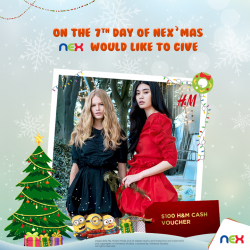 [NEX] On the seventh day of NEX-mas, we would like to give a $100 Cash Voucher from H&M!