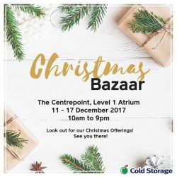 [Cold Storage] We will be at the Centrepoint Christmas Bazaar!