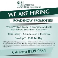 [Oriental Hair Solution] We are looking for vibrant & dynamic individuals to join us as roadshows promoter with attractive incentives!