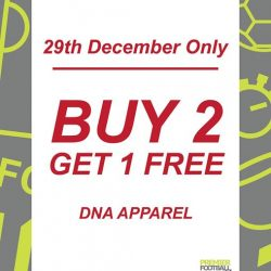[Premier Football Singapore] Buy 2 and get 1 FREE DNA club official merchandised apparel.