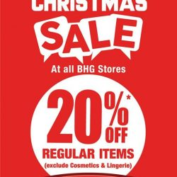 [BHG Singapore] Our Post Christmas Sales continues with 20% off Regular Items at all BHG Stores from NOW till 1 Jan 2018!