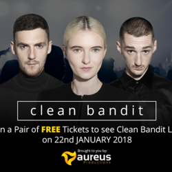 [Aureus Academy] Tag your friends and win a pair of FREE VIP Tickets to see Clean Bandit LIVE in Singapore (worth $208