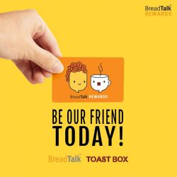 [Toast Box Singapore] Introducing BreadTalk Rewards - our first loyalty program to make every day deliciously delightful for you :) Enjoy value deals on your