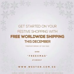 [WESTON CORP] Get started on your festive shopping with Free Shipping on our website!