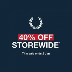 [Fred Perry] Enjoy 40% off storewide now till 2 Jan at our Authentic Shops, located at Bugis Junction, Cathay Cineleisure Orchard, ION