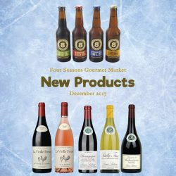 [Four Seasons Gourmet Market] New products in store this month include 8 Degrees Irish craft beer, La Vieille Ferme and Louis Latour Wines.