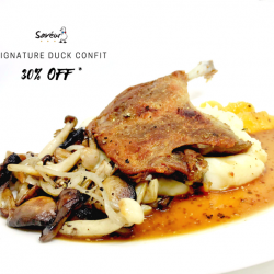 [Saveur Art] SAVEUR Flash deal - 30% off our Signature Duck Confit with every Main Ordered!