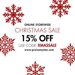 [Praise] Christmas treat for you: 15% OFF STOREWIDE!