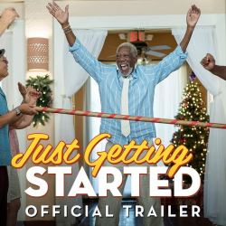 [Shaw Theatres] From Ron Shelton, writer/director of Tin Cup and Bull Durham, comes the new comedy, Just Getting Started.