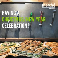 [Marché Mövenpick Singapore] Are you planning to have a Christmas party or countdown party for the new year?