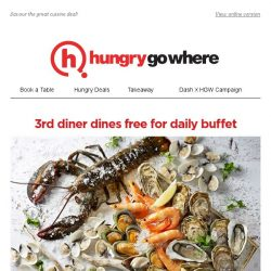[HungryGoWhere] Kick Start 2018 with 3rd Diner Dines Free for Daily Buffet at Food Exchange