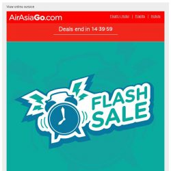 [AirAsiaGo] ⏰ Hi, a reminder - Our sale expires today! ⏰