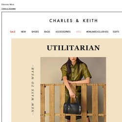 [Charles & Keith] NEW WAYS TO WEAR: UTILITARIAN