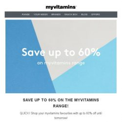 [MyVitamins] Last Chance - Save up to 60%!