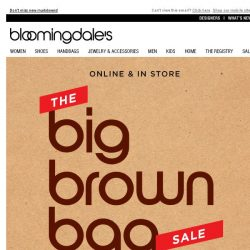 [Bloomingdales] Ends tomorrow: Save up to 75% during the Big Brown Bag Sale