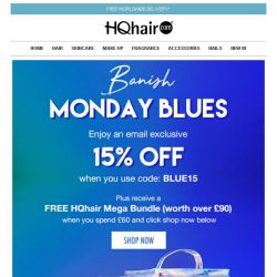 [HQhair] Banish Monday Blues | Save 15% Inside + Free Gift