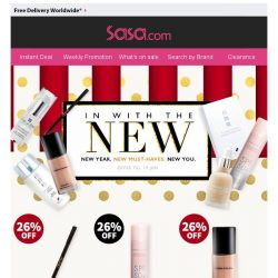 [SaSa ] NEW YEAR. NEW MUST-HAVES. NEW YOU.