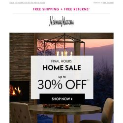 [Neiman Marcus] Ends soon! 30% off Home