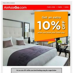 [AirAsiaGo] 💌 Save an additional 10% on your hotel booking! Coupon inside! 💌