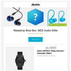 "[Massdrop] Massdrop Blue Box: MEE Audio IEMs, Zinvo Blade Automatic Watch, Seiko SRPB3X ""Baby Monster"" Automatic Watch and more..."