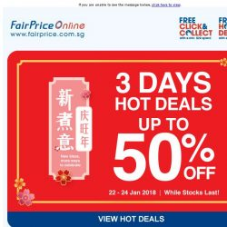 [Fairprice] 3 Days Only: Hot Deals Up To 50% Off!