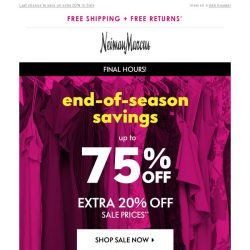 [Neiman Marcus] Final hours! Up to 75% off