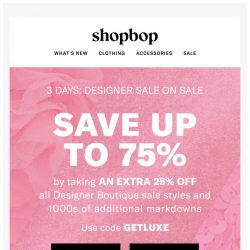[Shopbop] Sale on sale: Up to 75% off!