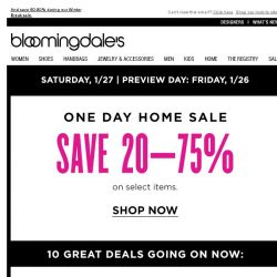 [Bloomingdales] Save up to 75% during the One Day Home Sale