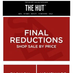 [The Hut] Final Reductions | Shop by price