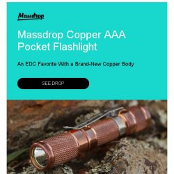[Massdrop] Massdrop Copper AAA Pocket Flashlight: Available Now