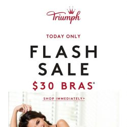 [Triumph] PAYDAY FLASH SALE IS NOW, TODAY ONLY!