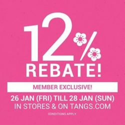 Tangs: 12% Rebate for Members is Back! Also Enjoy Up to 20% OFF Fashion & Kids and More!