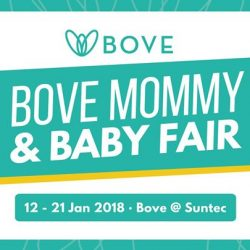 [Spring Maternity] Mark your calendars for the Bove Mommy & Baby Fair happening from 12 - 21 Jan 2018 at Bove @ Suntec!