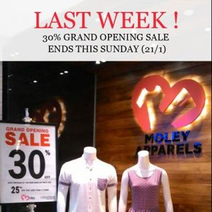 [MOLEY APPARELS] Last Day of our opening promotion at our latest outlet at Northpoint City South Wing 02-135!