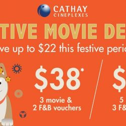 [Cathay Cineplexes] Our Festive Movie Deals are back!