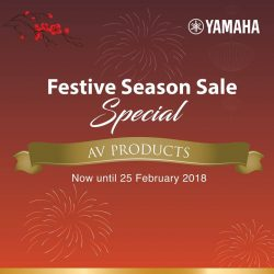 [YAMAHA MUSIC SQUARE] Audio & Visual Island Wide Promotion is available now until 25th February 2018!