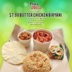 [Prata Wala] Prata Wala is currently having a promotion for our bestselling Butter Chicken Biryani, at only $7.