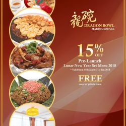 [Dragon Bowl] Pre-Launch of CNY Reunion Menu 15% Off Dragon Bowl Chinese New Year Set Menu * Valid from 15th Jan to
