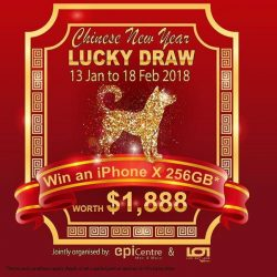 [EpiCentre Singapore] Chinese New Year Win an iPhone X Lucky Draw*.