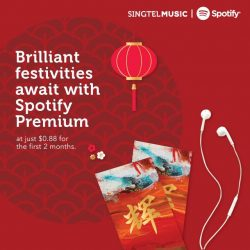 [Singtel] Usher in a brilliant Lunar New Year with unlimited ad-free music!