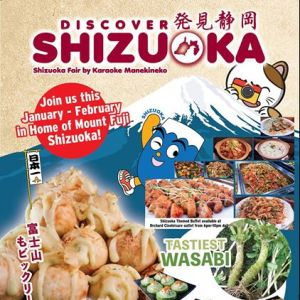 [Manekineko Karaoke Singapore] Discover Shizuoka, the home of Mount Fuji, this January till February at all Manekineko outlet.