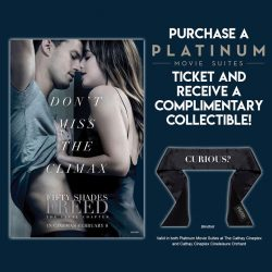 [Cathay Cineplexes] Catch FIFTY SHADES FREED at Platinum Movie Suites and receive complimentary movie collectible.