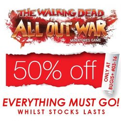[Battle Bunker] We are having a 50% OFF SALE for all of THE WALKING DEAD All Out War Miniatures Game products @ Bugis+