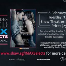 [Shaw Theatres] Fall in love all over again this Valentine's Day at the Fifty Shades Freed IMAX Selects preview screening!