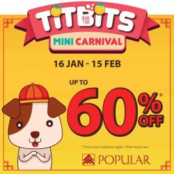 [POPULAR Bookstore] Enjoy up to 60% discount and stock up on unique titbits for the upcoming Chinese New Year at the Titbits